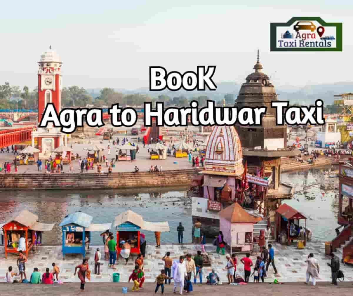 Agra To Haridwar Taxi
