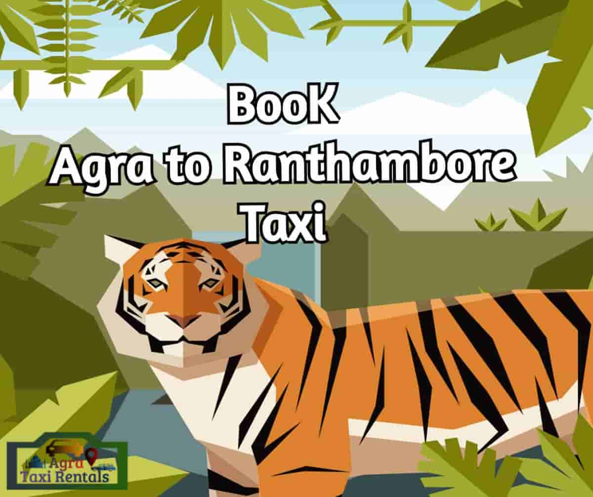 Agra To Ranthambore Taxi