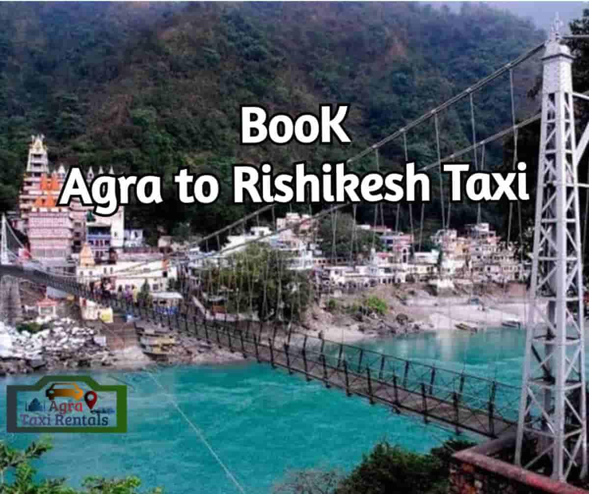 Agra To Rishikesh Taxi