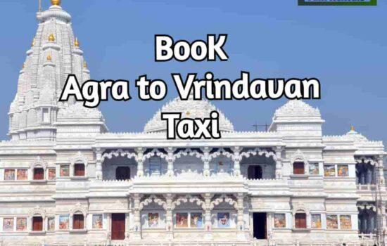 Agra To Vrindavan Taxi
