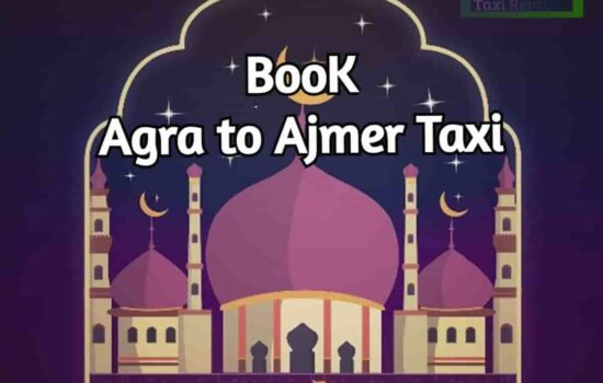 Agra To Ajmer Taxi